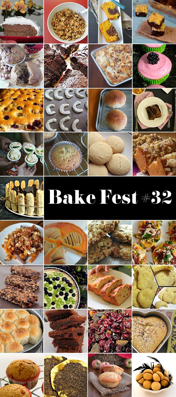 Bake Fest #32 Roundup